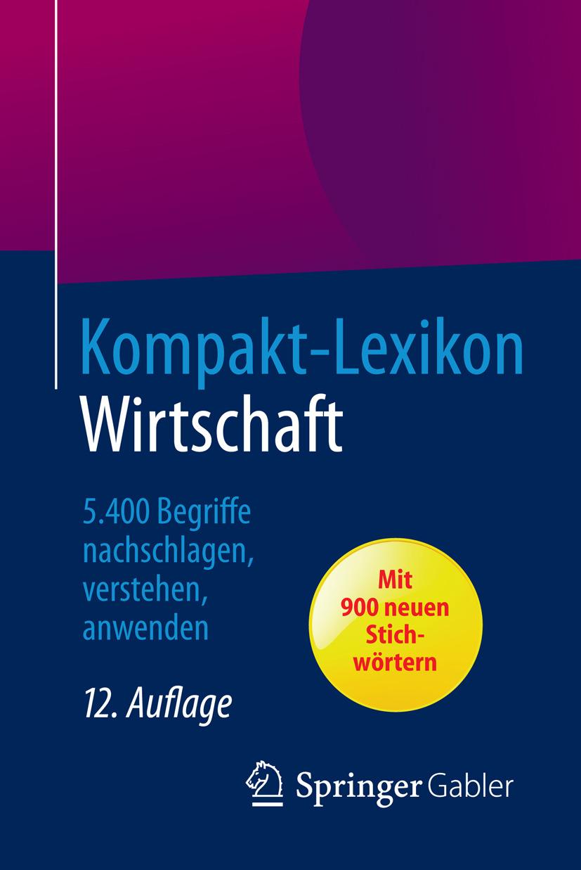 Wiesbaden, Springer Fachmedien - Kompakt-Lexikon Wirtschaft, ebook