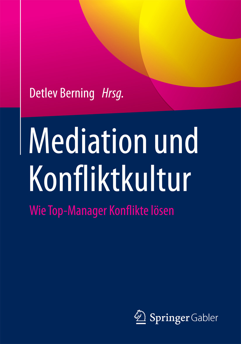 Berning, Detlev - Mediation und Konfliktkultur, ebook