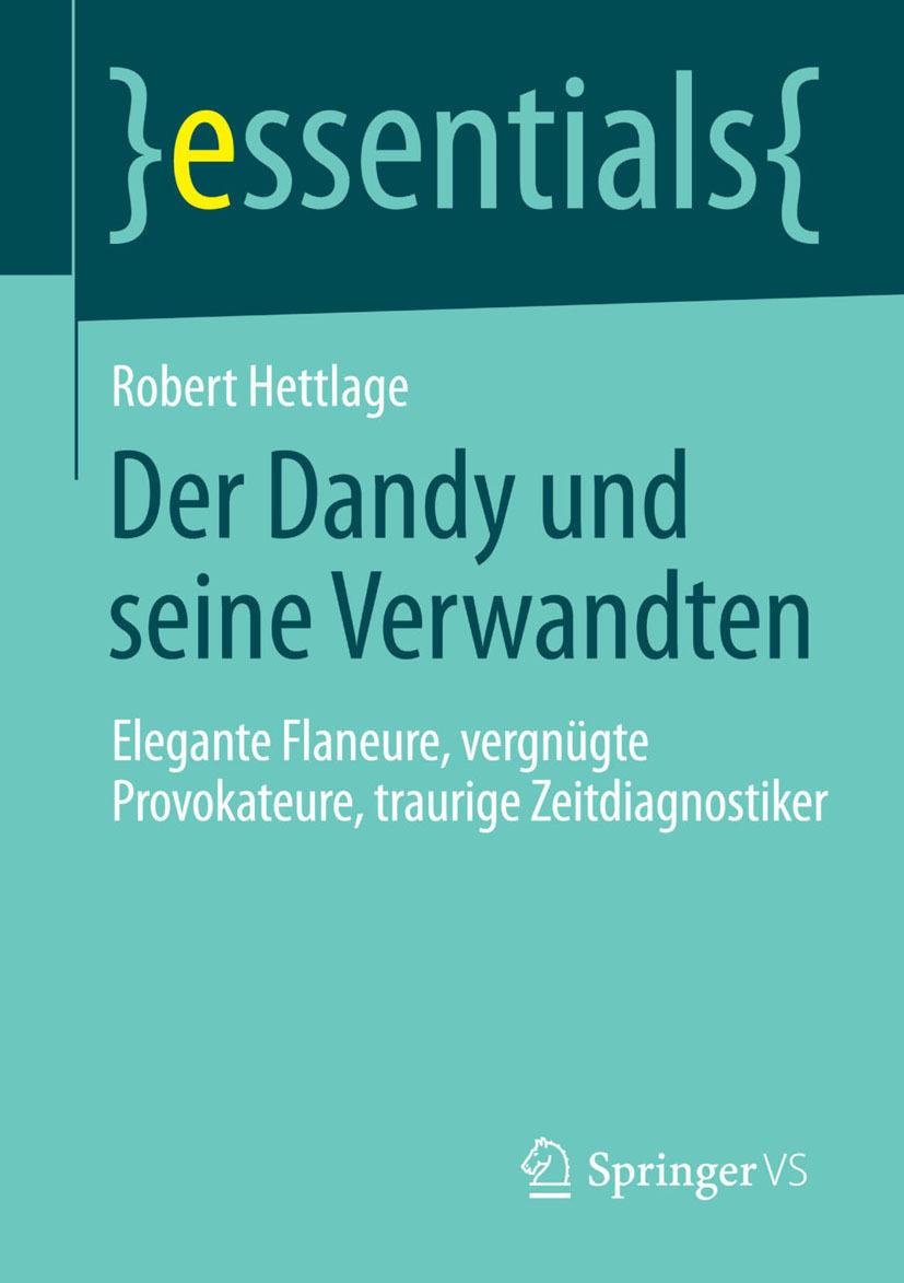 Hettlage, Robert - Der Dandy und seine Verwandten, ebook
