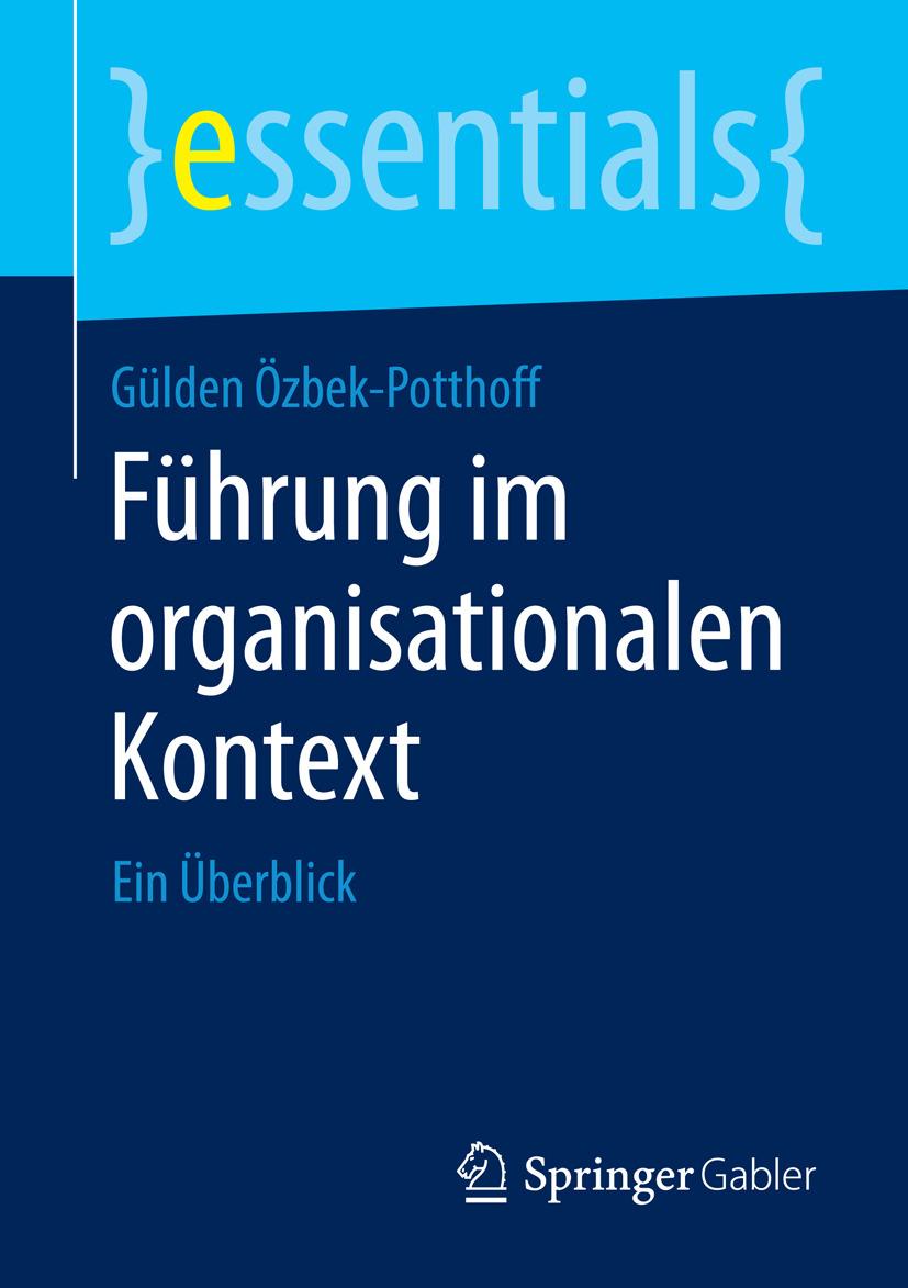 Özbek-Potthoff, Gülden - Führung im organisationalen Kontext, ebook