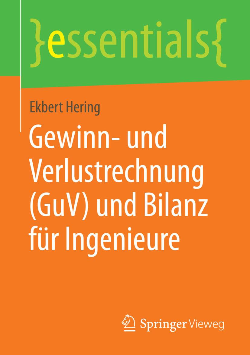 Hering, Ekbert - Gewinn- und Verlustrechnung (GuV) und Bilanz für Ingenieure, ebook