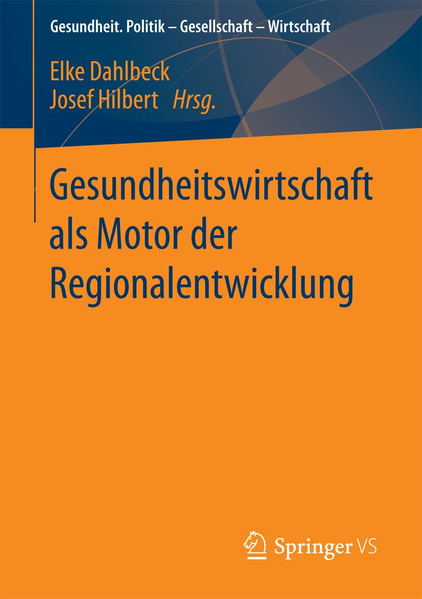 Dahlbeck, Elke - Gesundheitswirtschaft als Motor der Regionalentwicklung, ebook