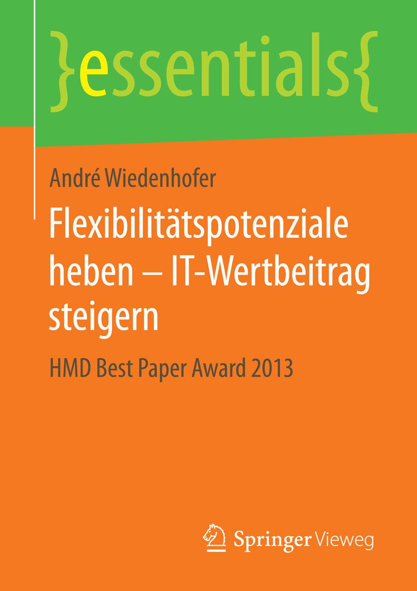 Wiedenhofer, André - Flexibilitätspotenziale heben – IT-Wertbeitrag steigern, ebook