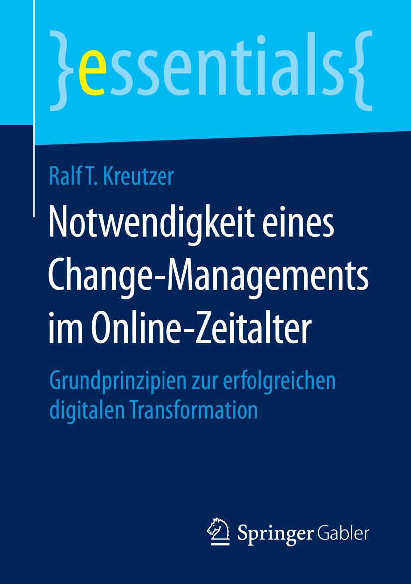 Kreutzer, Ralf T. - Notwendigkeit eines Change-Managements im Online-Zeitalter, ebook