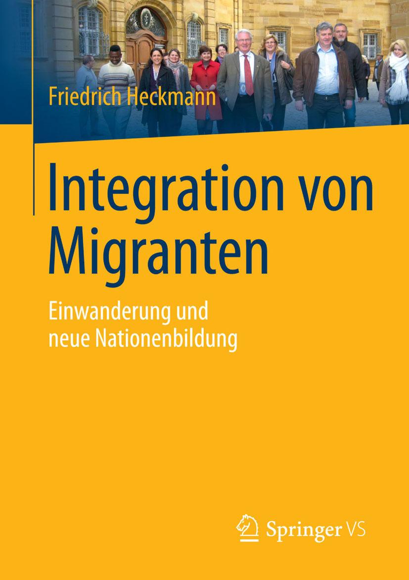 Heckmann, Friedrich - Integration von Migranten, ebook