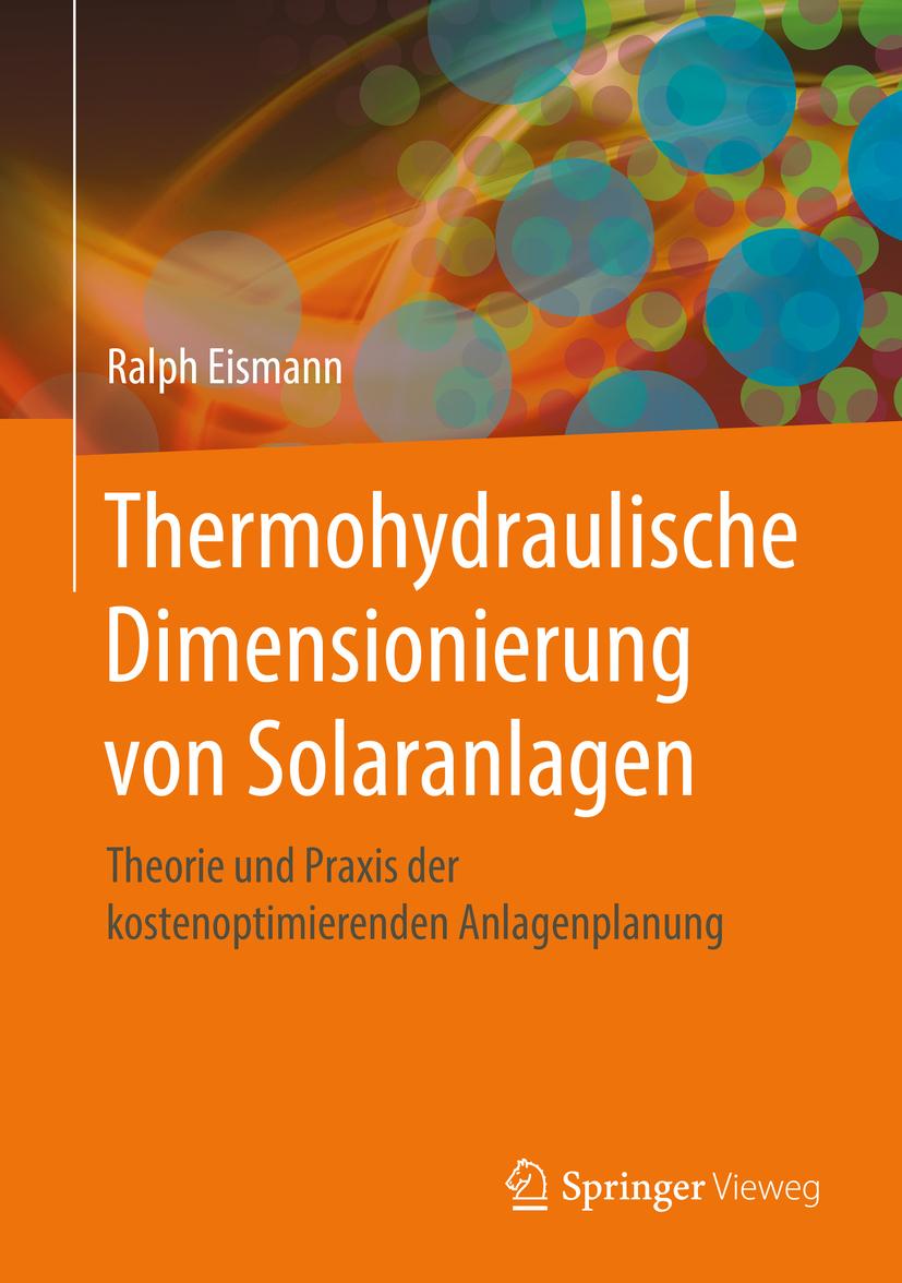 , Ralph Eismann - Thermohydraulische Dimensionierung von Solaranlagen, ebook
