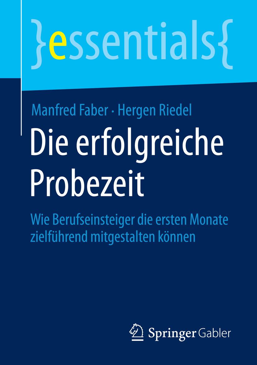 Faber, Manfred - Die erfolgreiche Probezeit, ebook