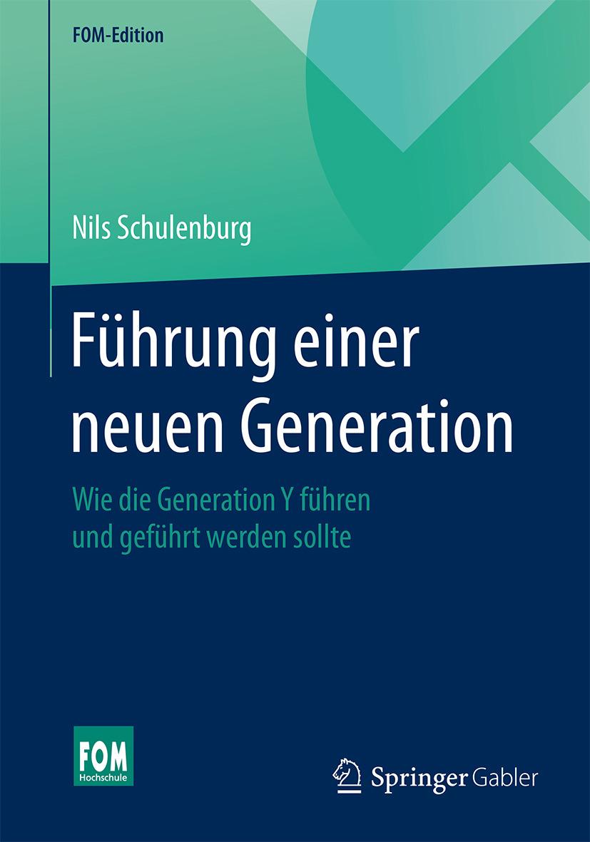 Schulenburg, Nils - Führung einer neuen Generation, e-bok