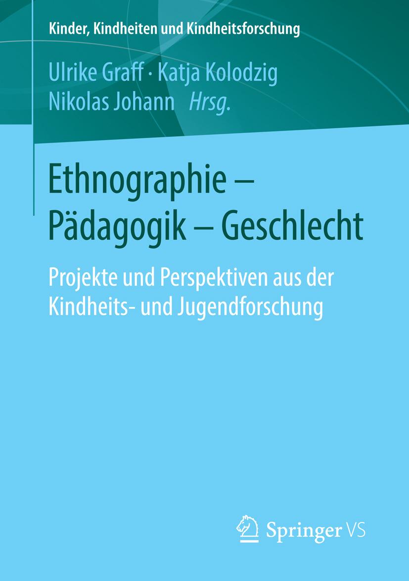 Graff, Ulrike - Ethnographie - Pädagogik - Geschlecht, ebook