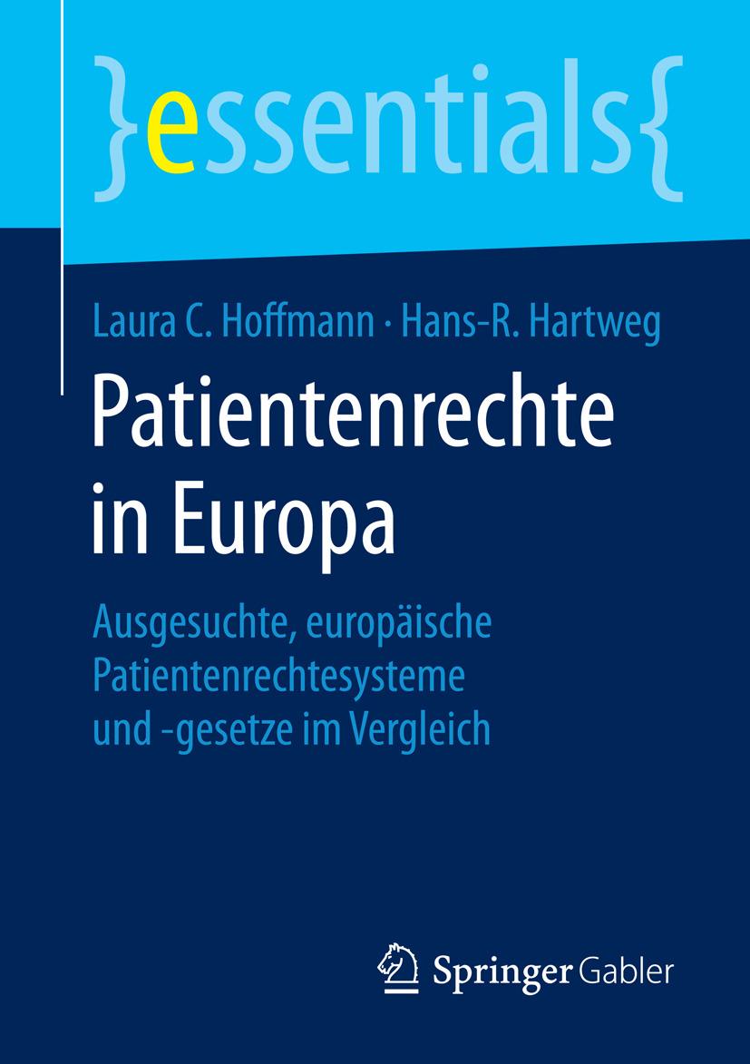 Hartweg, Hans-R. - Patientenrechte in Europa, ebook
