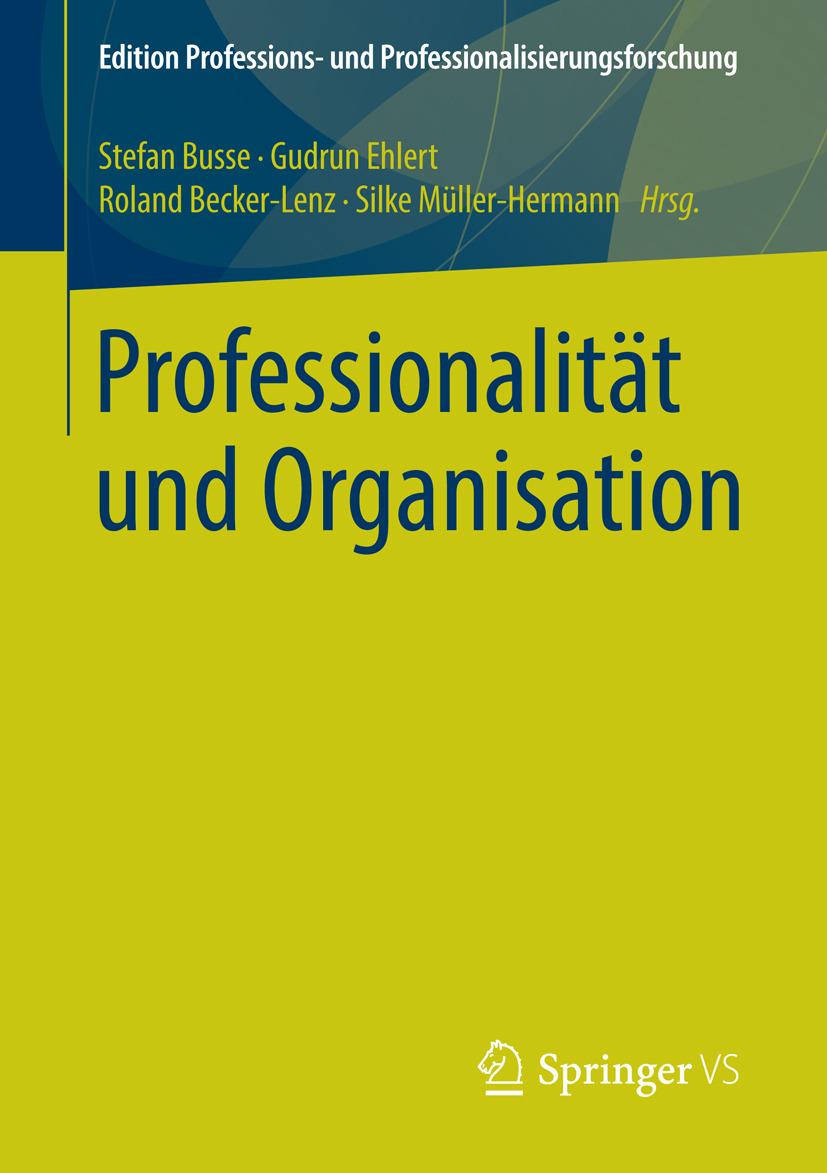 Becker-Lenz, Roland - Professionalität und Organisation, ebook