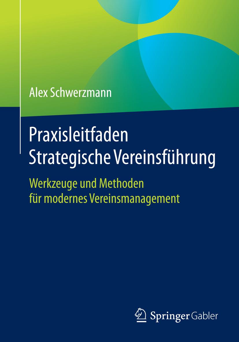 Schwerzmann, Alex - Praxisleitfaden Strategische Vereinsführung, ebook