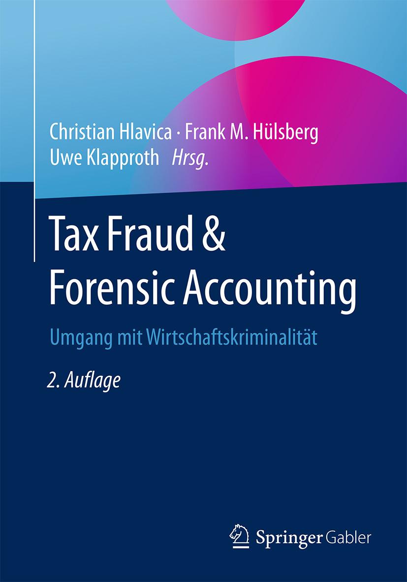 Hlavica, Christian - Tax Fraud & Forensic Accounting, ebook