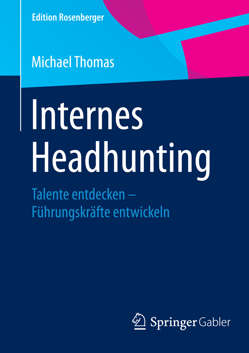 Thomas, Michael - Internes Headhunting, ebook