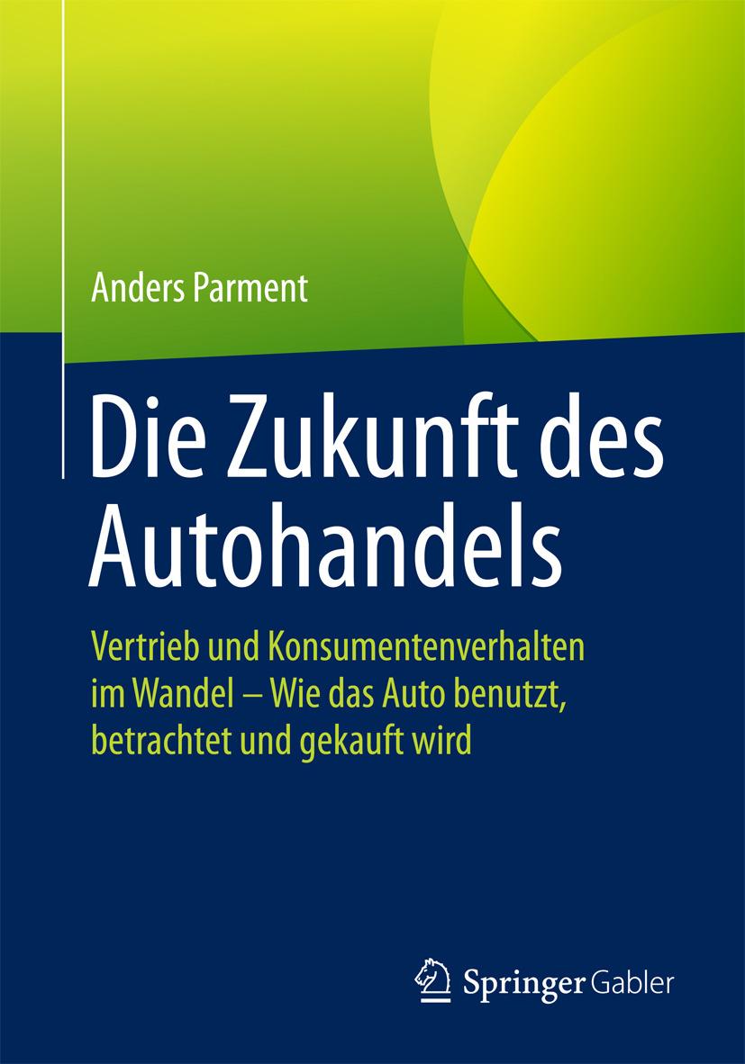 Parment, Anders - Die Zukunft des Autohandels, ebook