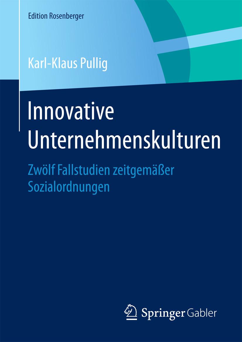 Pullig, Karl-Klaus - Innovative Unternehmenskulturen, e-kirja
