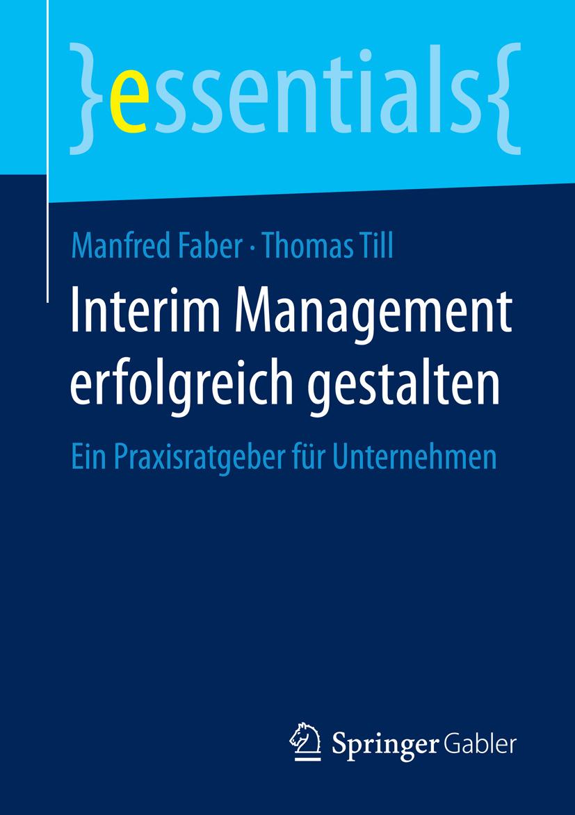 Faber, Manfred - Interim Management erfolgreich gestalten, ebook