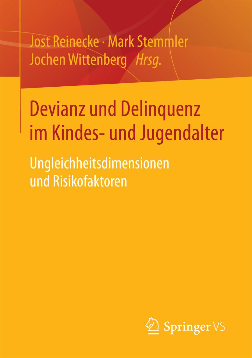 Reinecke, Jost - Devianz und Delinquenz im Kindes- und Jugendalter, ebook