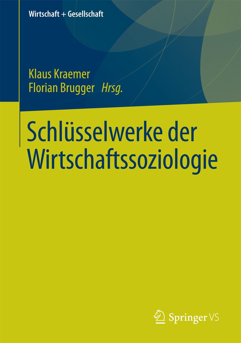 Brugger, Florian - Schlüsselwerke der Wirtschaftssoziologie, ebook