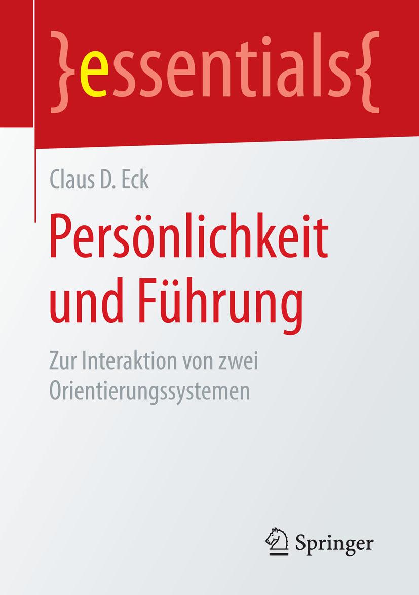 Eck, Claus D. - Persönlichkeit und Führung, ebook