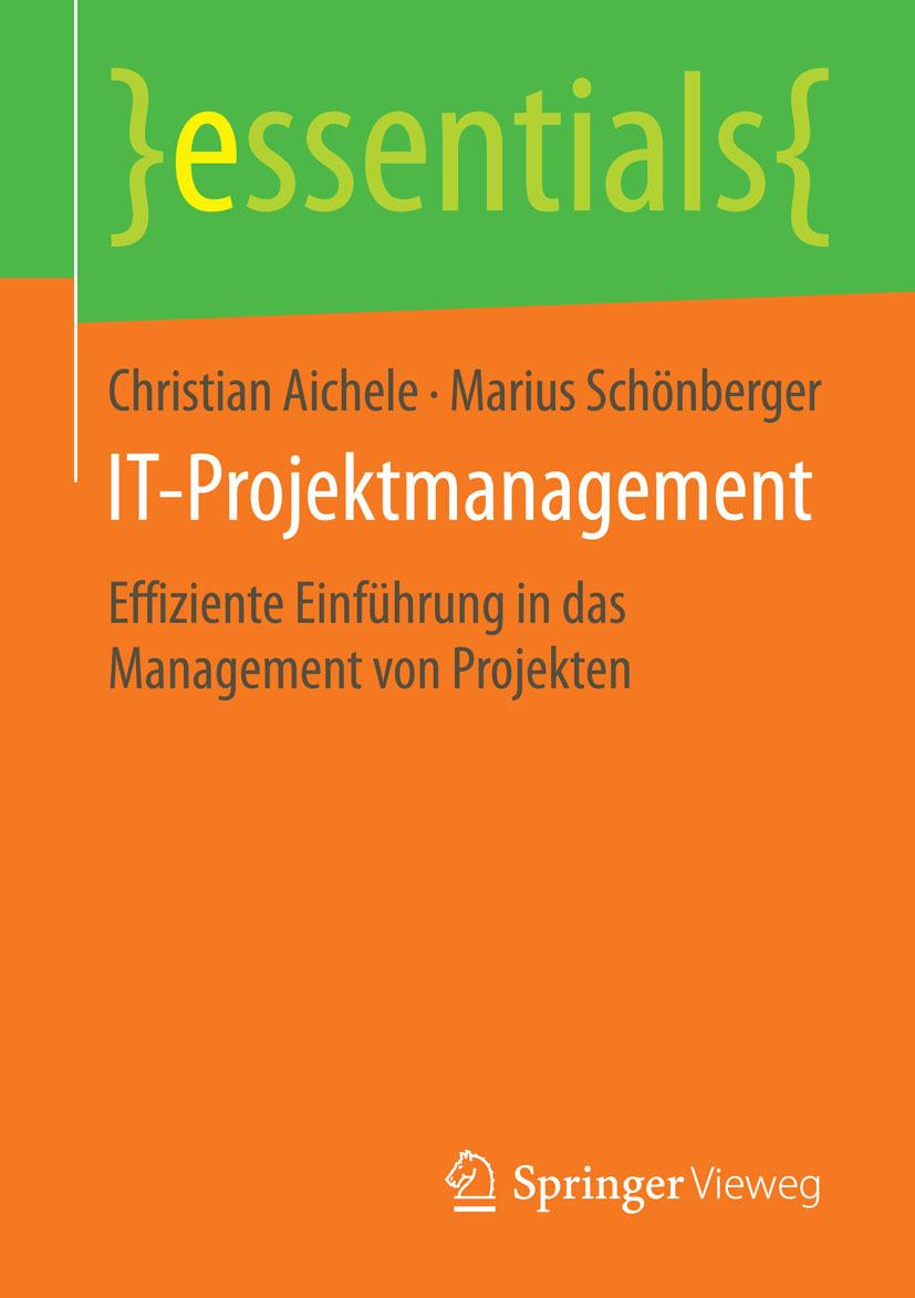 Aichele, Christian - IT-Projektmanagement, ebook