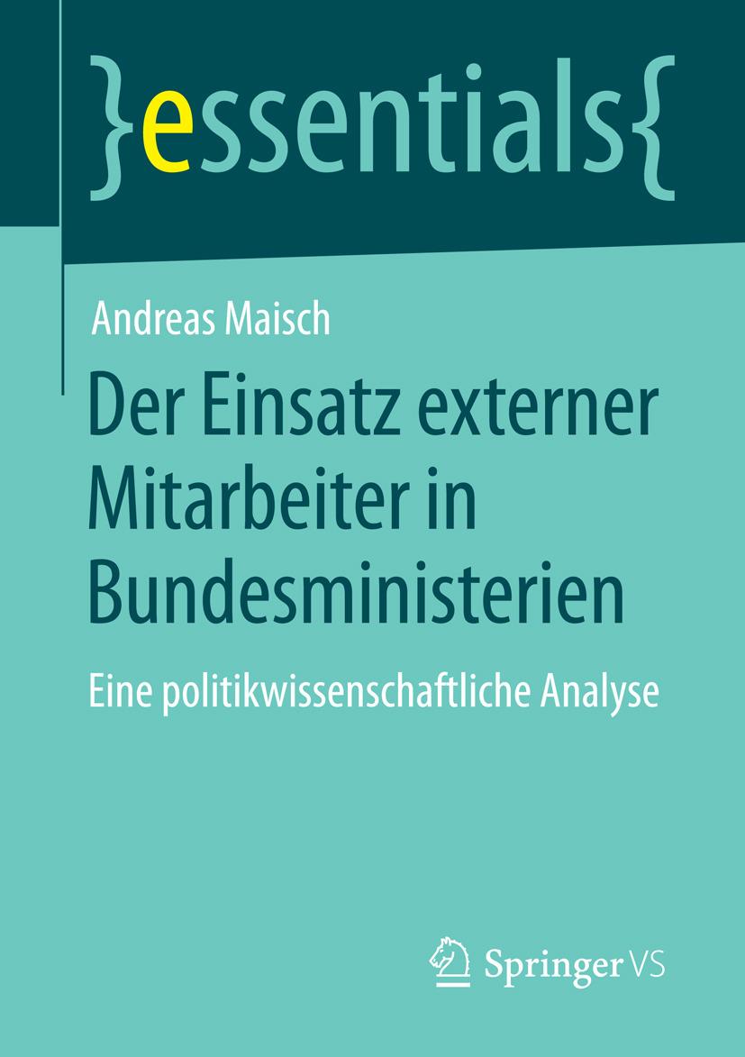 Maisch, Andreas - Der Einsatz externer Mitarbeiter in Bundesministerien, ebook