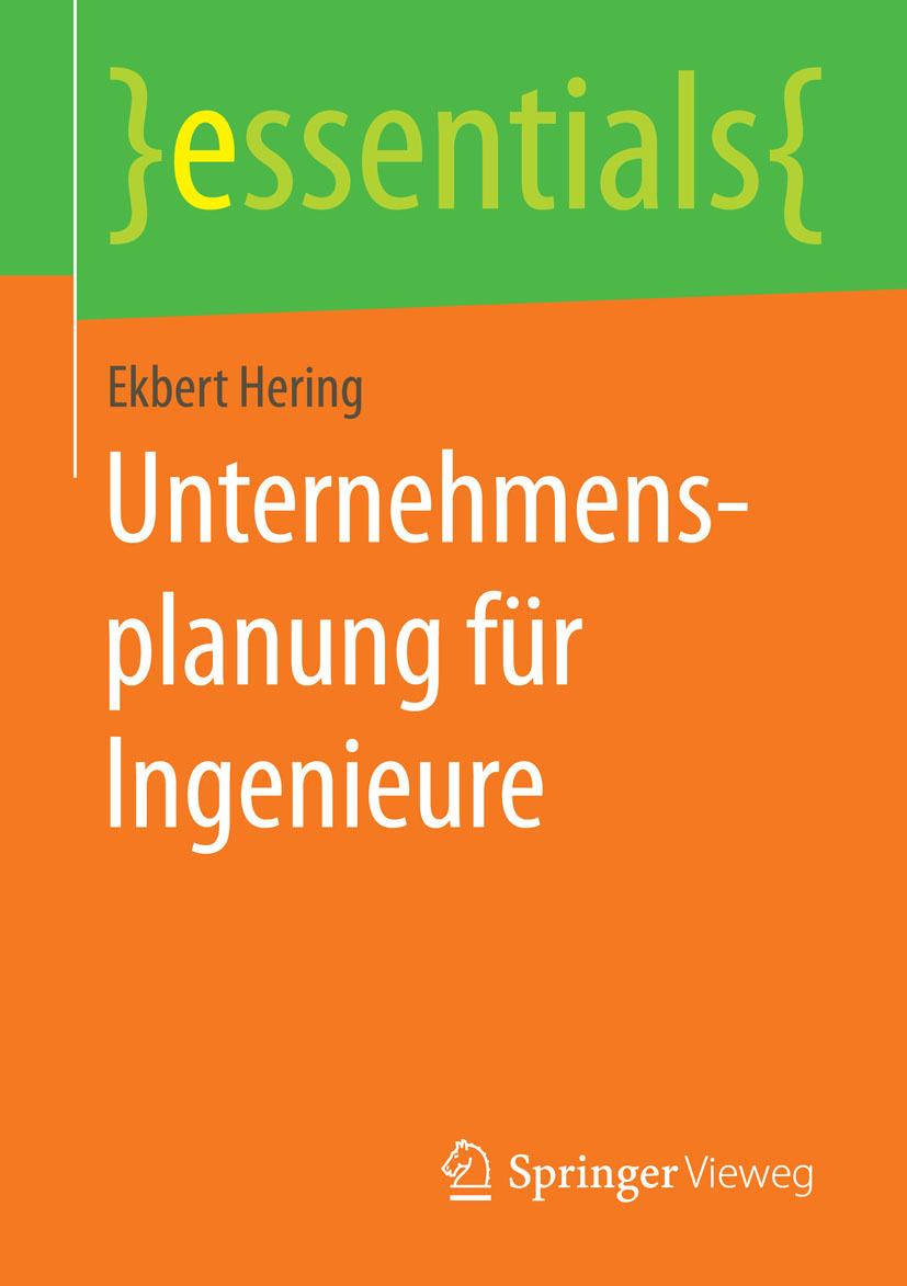 Hering, Ekbert - Unternehmensplanung für Ingenieure, ebook