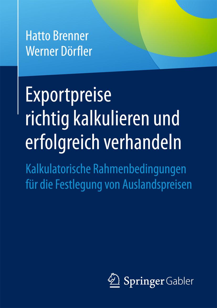 Brenner, Hatto - Exportpreise richtig kalkulieren und erfolgreich verhandeln, e-bok