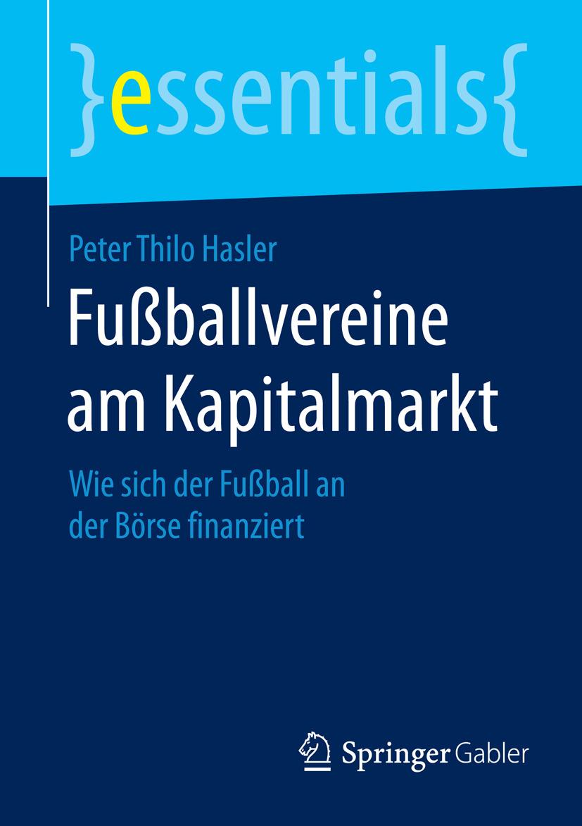 Hasler, Peter Thilo - Fußballvereine am Kapitalmarkt, ebook