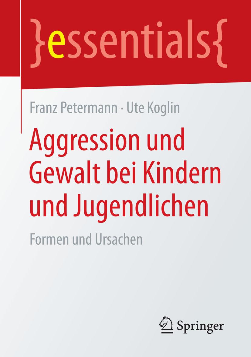 Koglin, Ute - Aggression und Gewalt bei Kindern und Jugendlichen, ebook