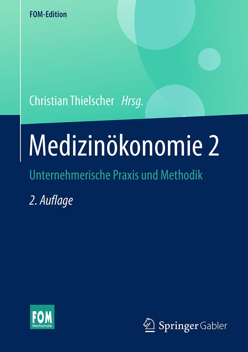 Thielscher, Christian - Medizinökonomie 2, ebook