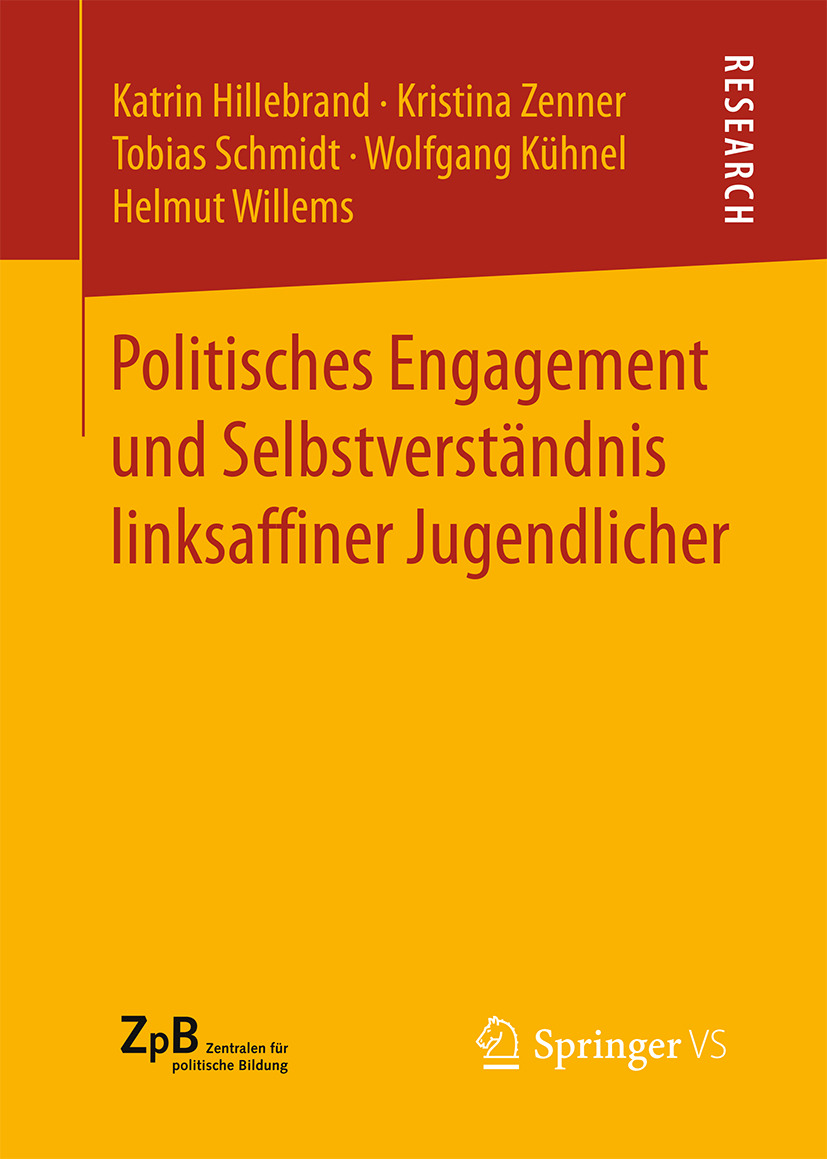 Hillebrand, Katrin - Politisches Engagement und Selbstverständnis linksaffi ner Jugendlicher, ebook