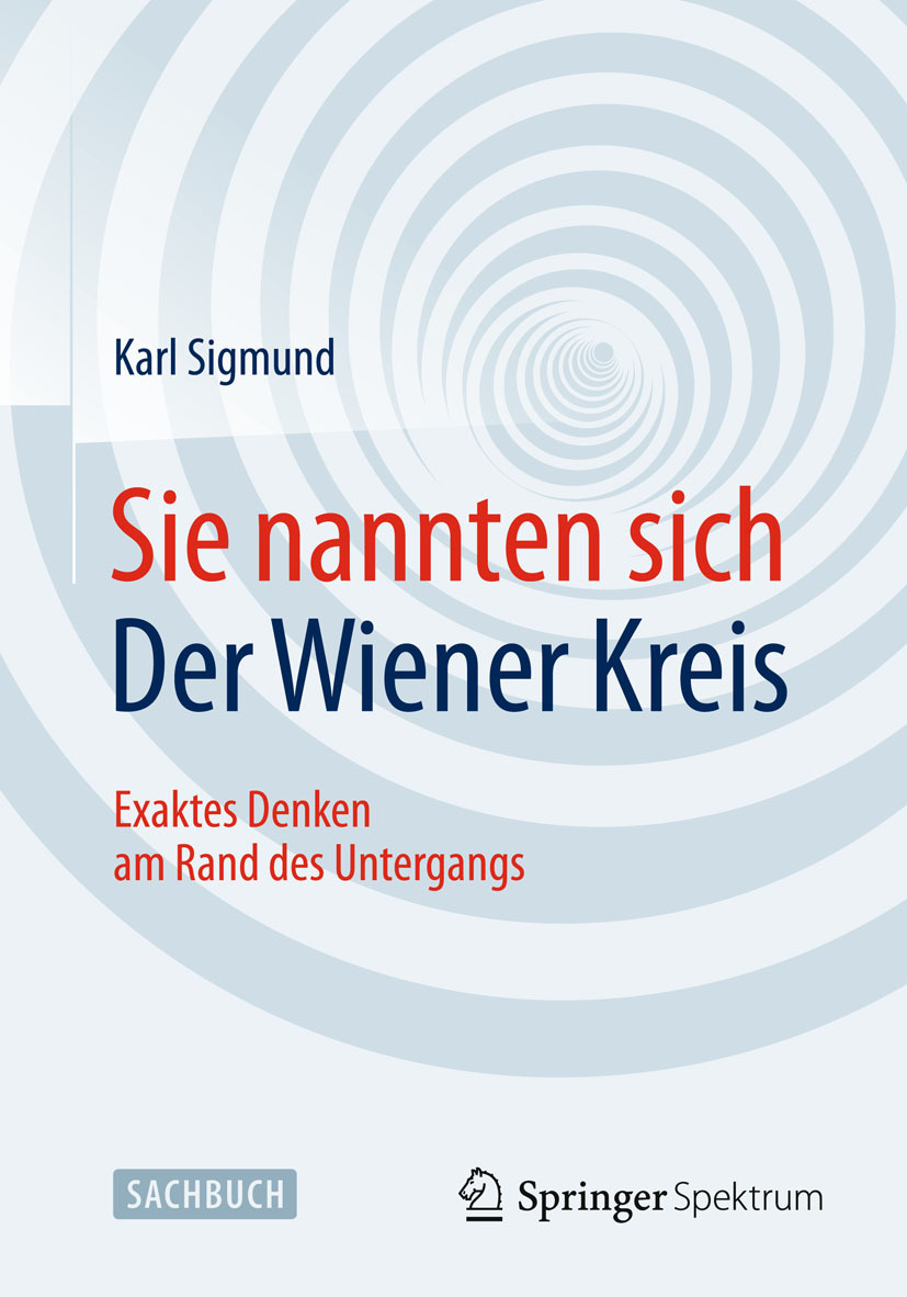 Sigmund, Karl - Sie nannten sich Der Wiener Kreis, ebook