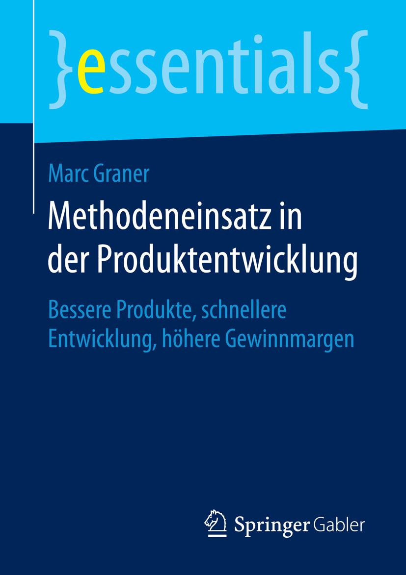 Graner, Marc - Methodeneinsatz in der Produktentwicklung, ebook