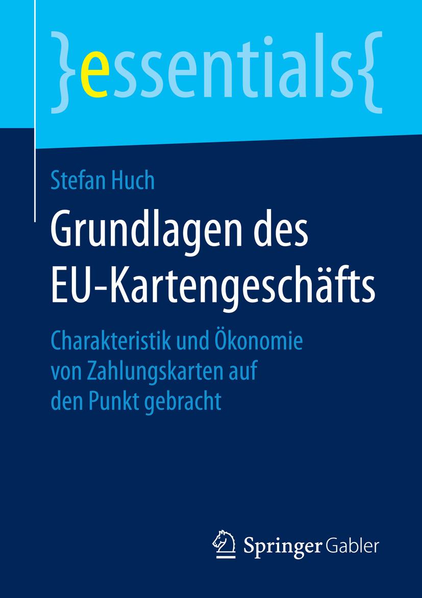 Huch, Stefan - Grundlagen des EU-Kartengeschäfts, ebook