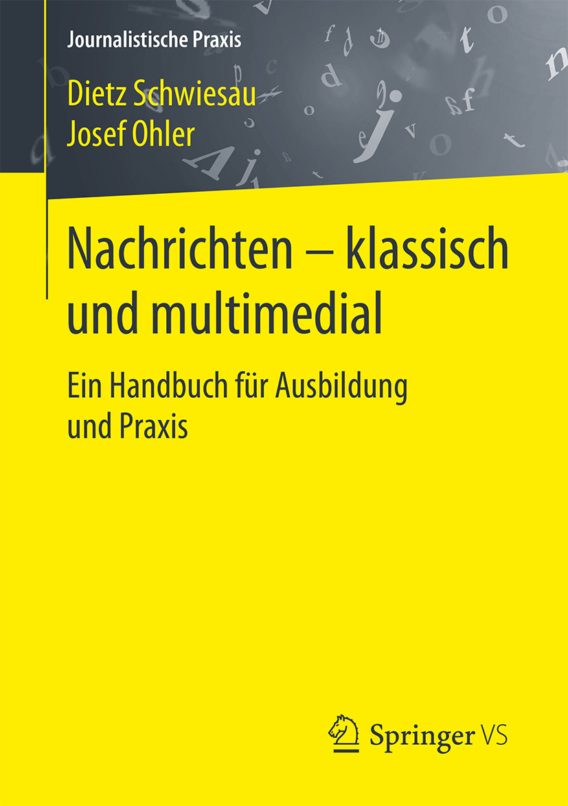 Ohler, Josef - Nachrichten - klassisch und multimedial, ebook