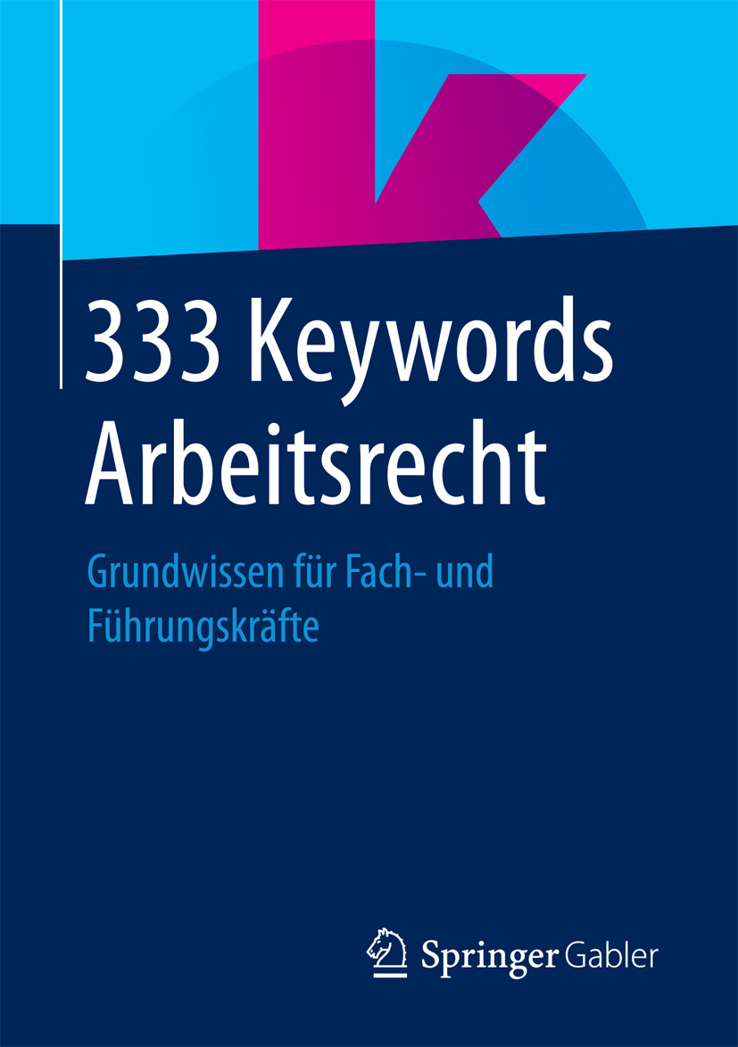 Wiesbaden, Springer Fachmedien - 333 Keywords Arbeitsrecht, ebook