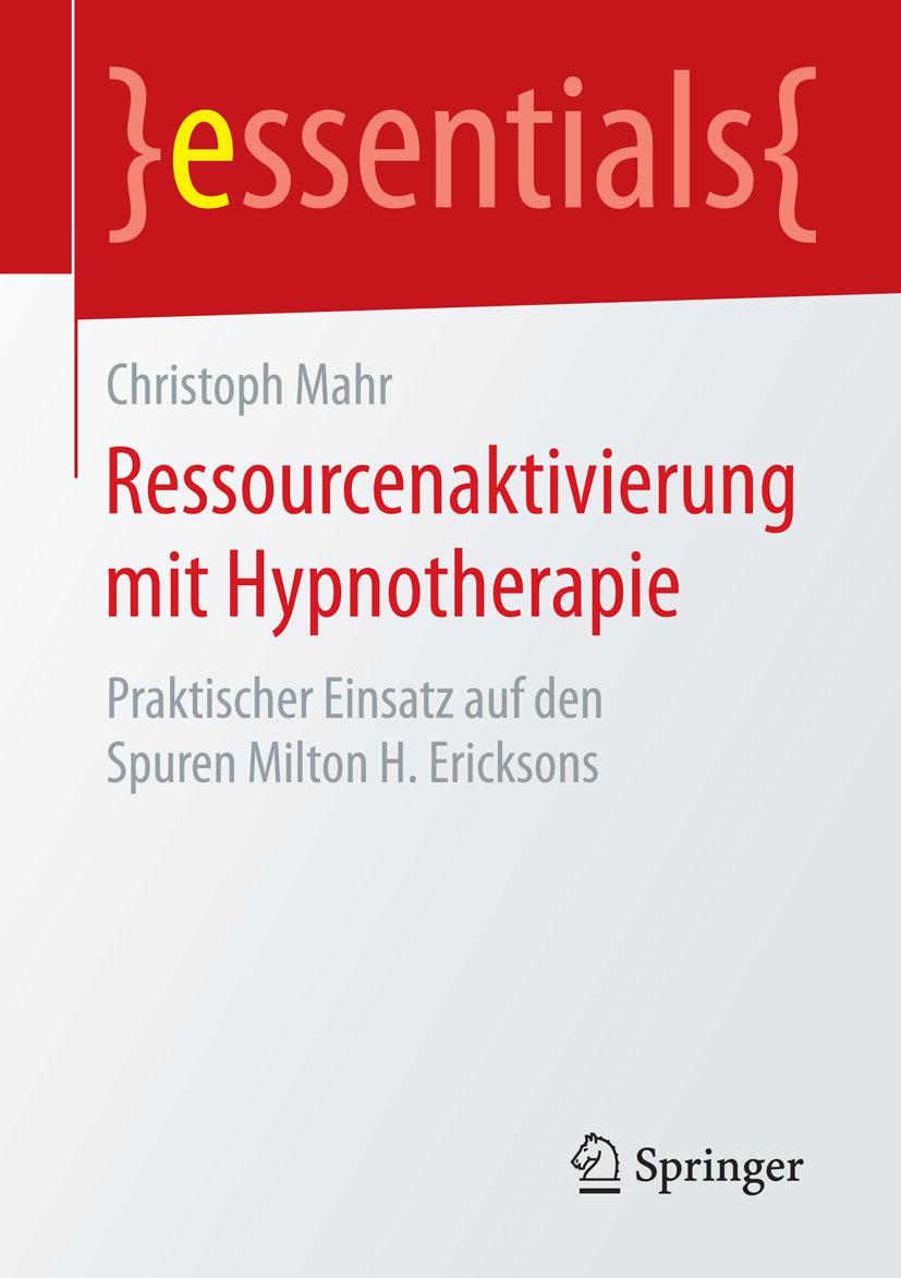 Mahr, Christoph - Ressourcenaktivierung mit Hypnotherapie, ebook