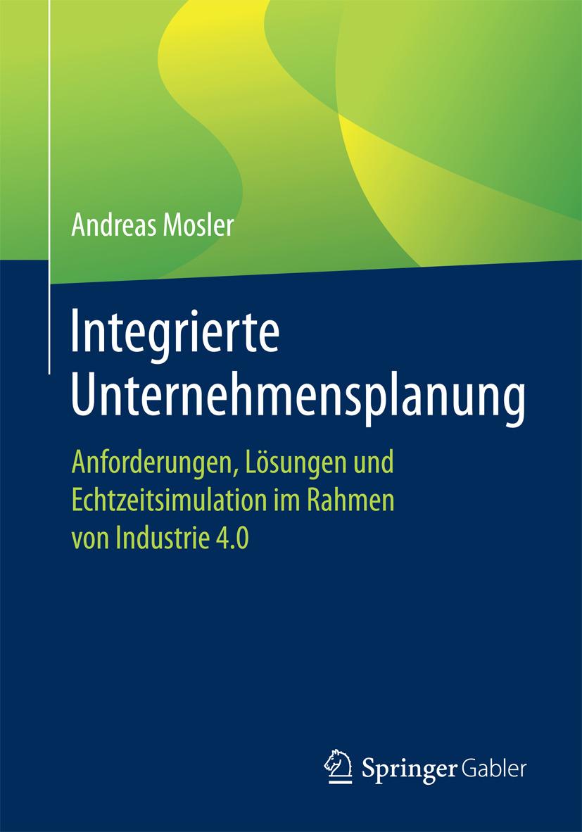 Mosler, Andreas - Integrierte Unternehmensplanung, ebook