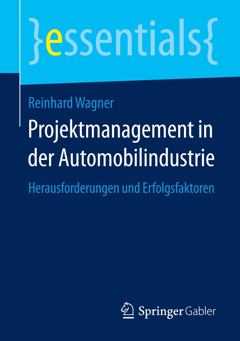 Wagner, Reinhard - Projektmanagement in der Automobilindustrie, ebook