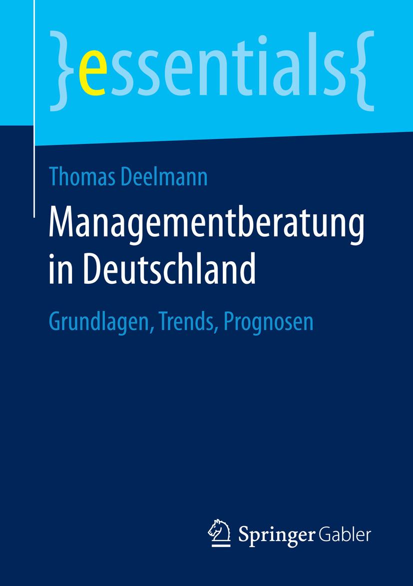 Deelmann, Thomas - Managementberatung in Deutschland, ebook