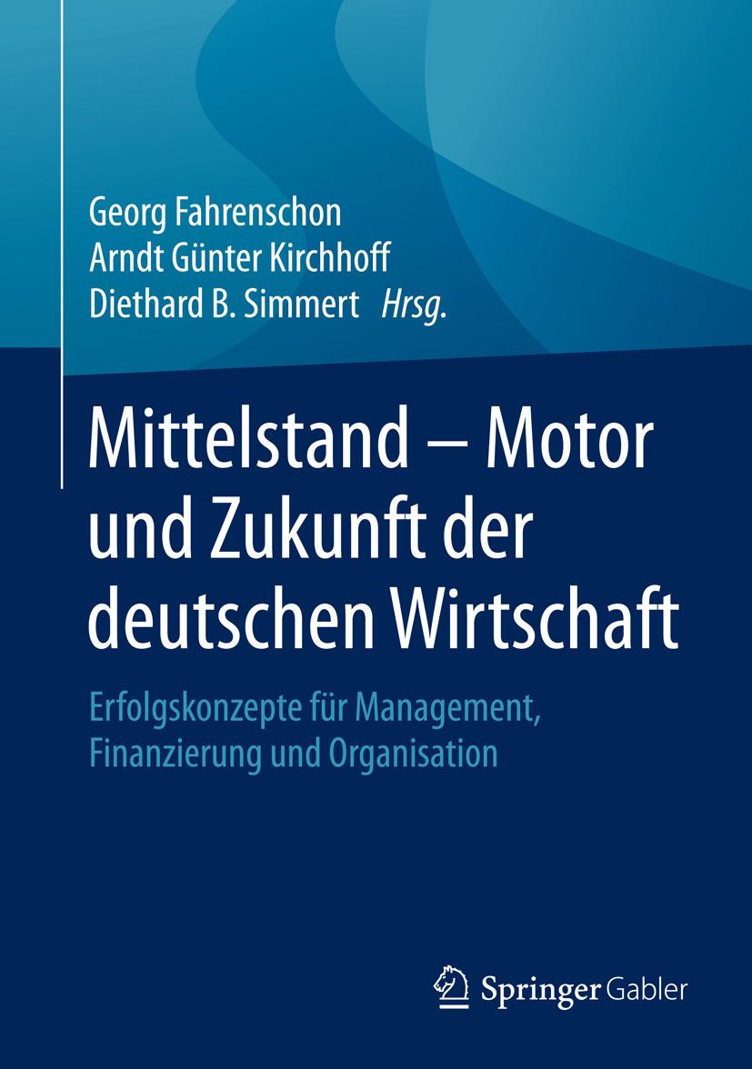 Fahrenschon, Georg - Mittelstand - Motor und Zukunft der deutschen Wirtschaft, ebook