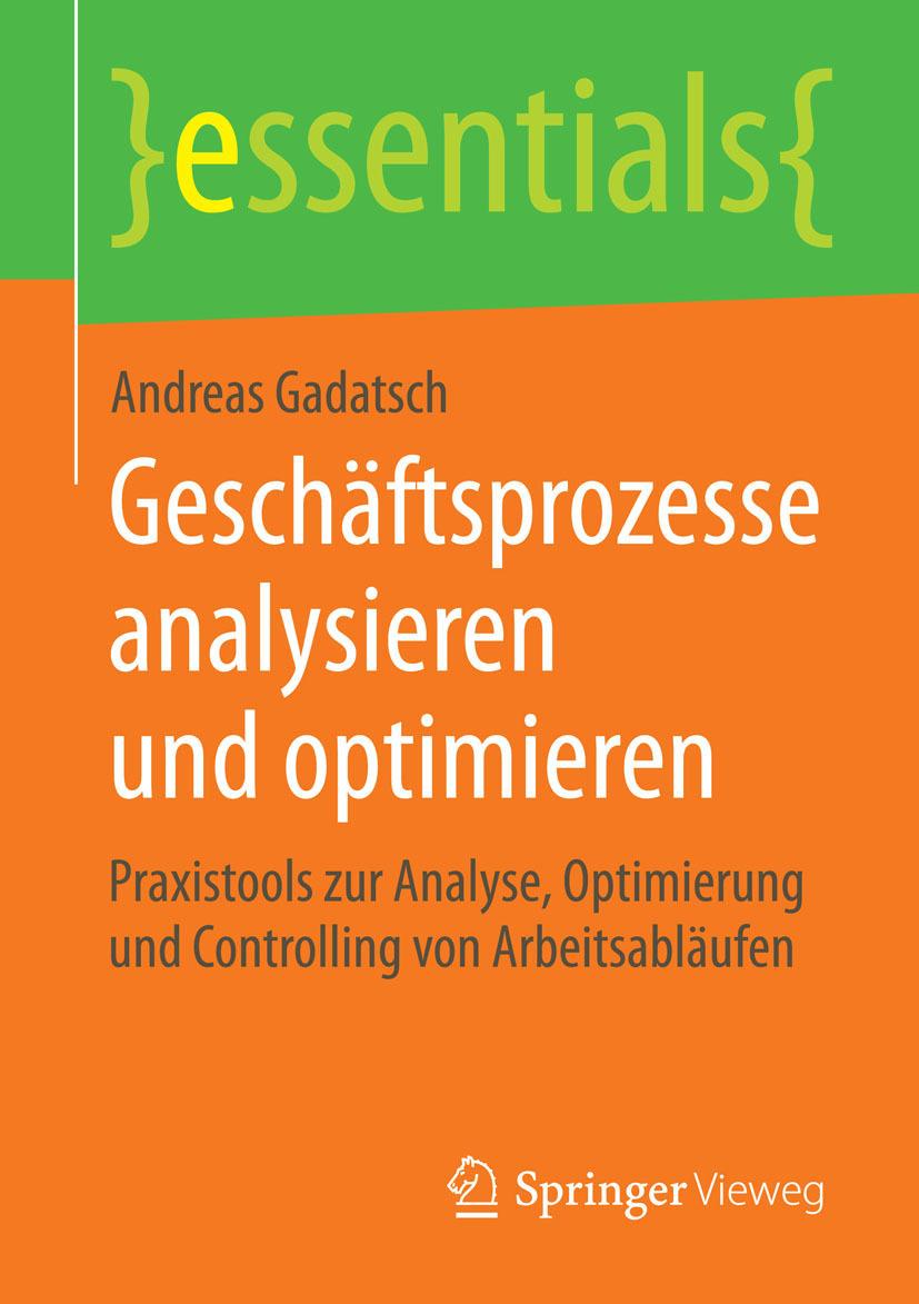 Gadatsch, Andreas - Geschäftsprozesse analysieren und optimieren, ebook
