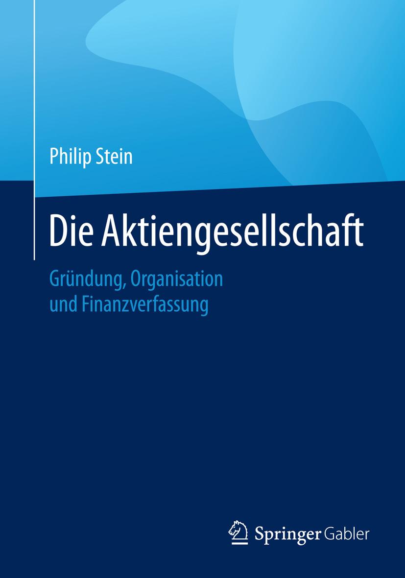 Stein, Philip - Die Aktiengesellschaft, ebook
