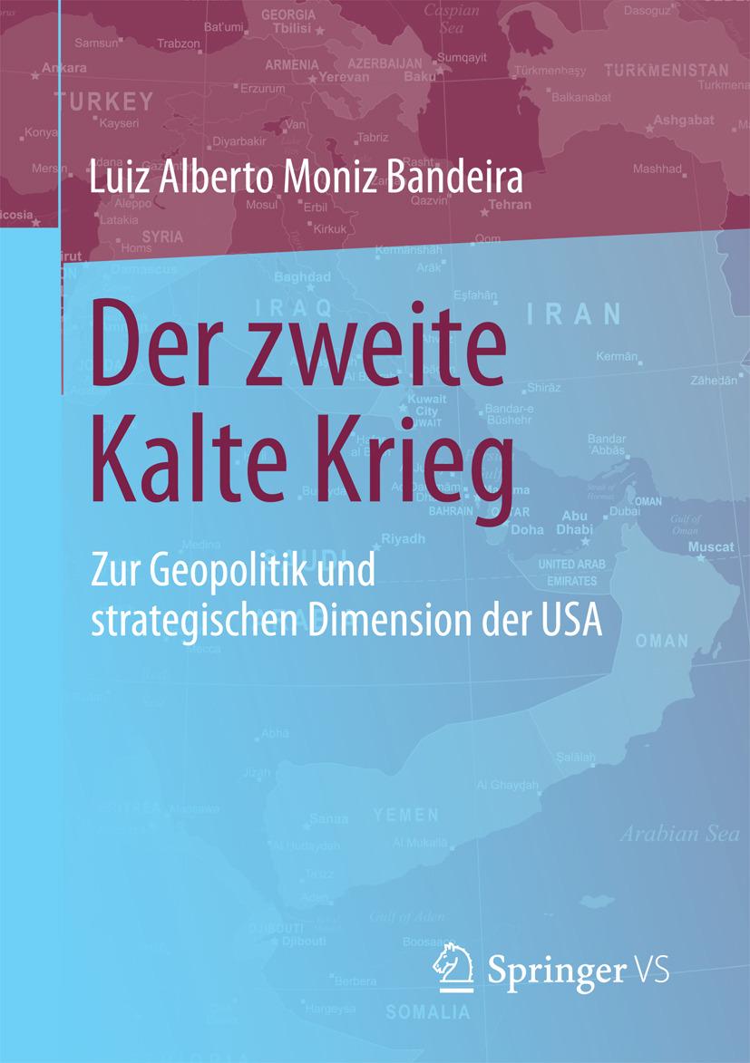 Bandeira, Luiz Alberto Moniz - Der zweite Kalte Krieg, ebook