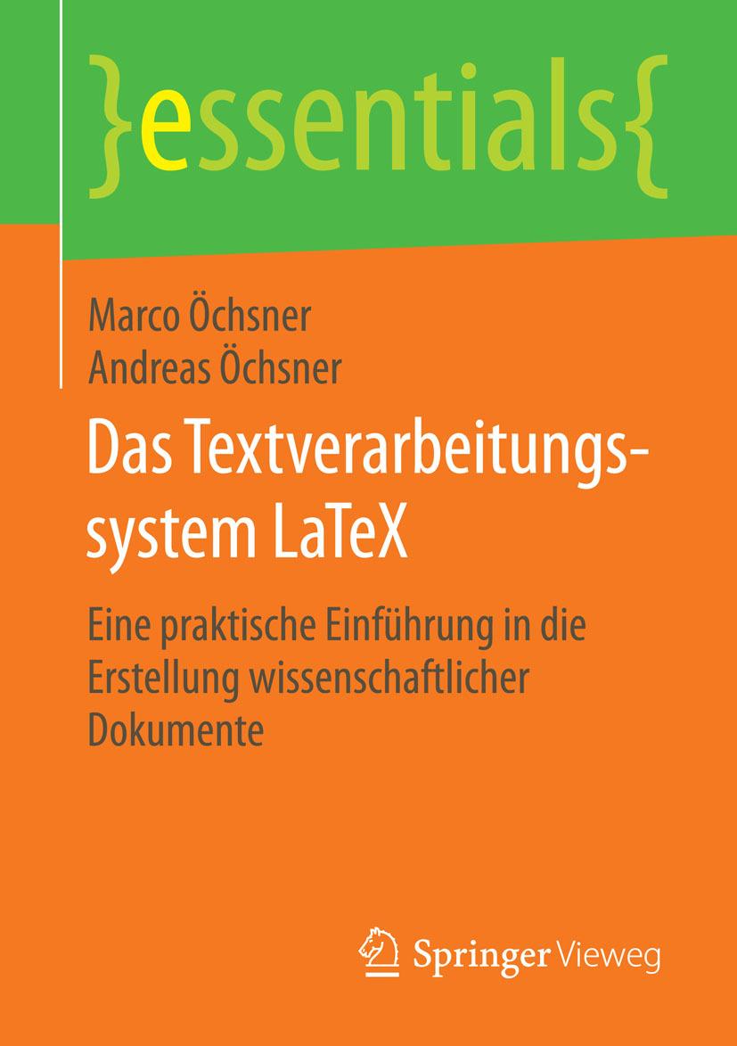 Öchsner, Andreas - Das Textverarbeitungssystem LaTeX, ebook