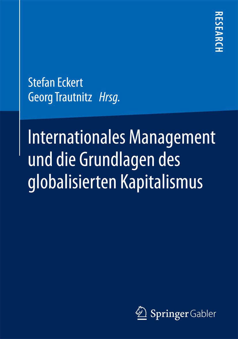 Eckert, Stefan - Internationales Management und die Grundlagen des globalisierten Kapitalismus, ebook