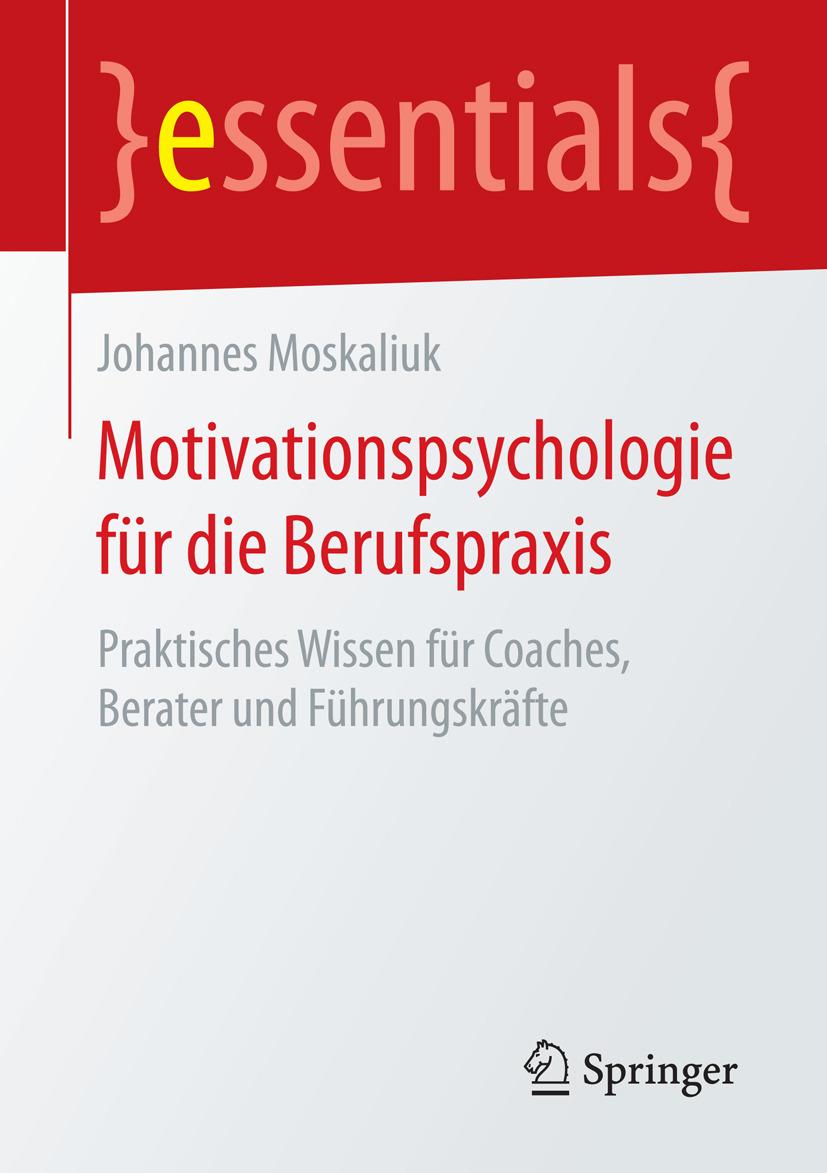 Moskaliuk, Johannes - Motivationspsychologie für die Berufspraxis, ebook