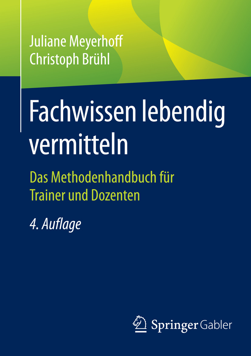 Brühl, Christoph - Fachwissen lebendig vermitteln, ebook