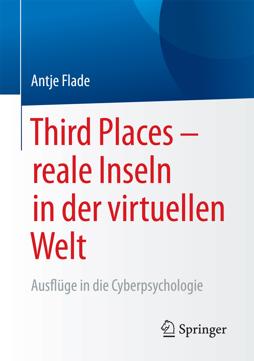 Flade, Antje - Third Places – reale Inseln in der virtuellen Welt, ebook